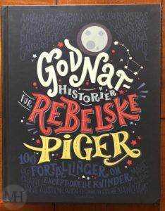 Godnathistorier for rebelske piger 1